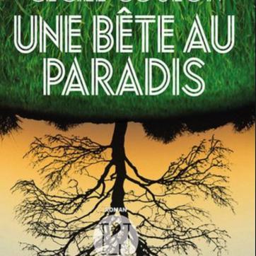 Une Bête au paradis Cécile Coulon